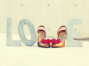 For The Love of Shoes..