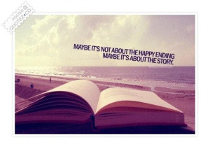 Maybe its not about the happy ending quote
