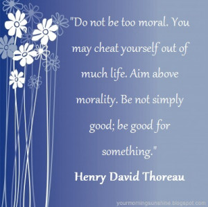 Quote of the Day: Be Good for Something