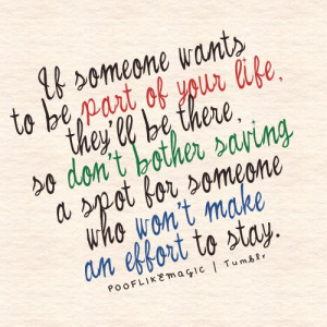 ... don't bother saving a spot for someone who won't make an effort to