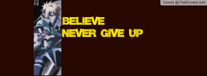naruto never give up just believe cover