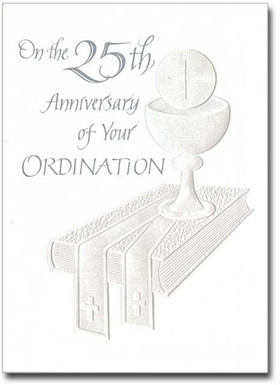 Buy On the 25th AnniversaryOrdination Card