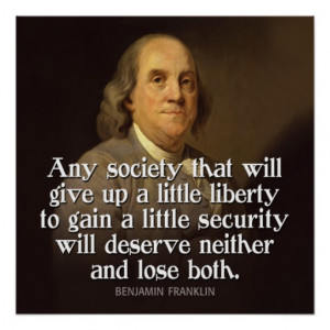 Ben Franklin Quote Any society that will give... Print
