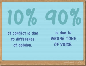 90% of conflict is due to wrong tone of voice - Submitted by ...