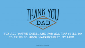 Father's Day Quotes: Thank you, Dad, for all you've done…and for ...