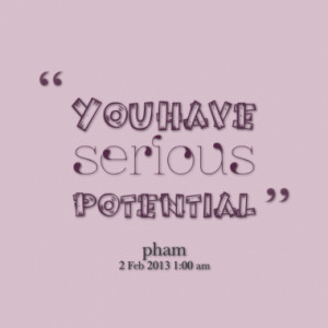 Quotes About: potential