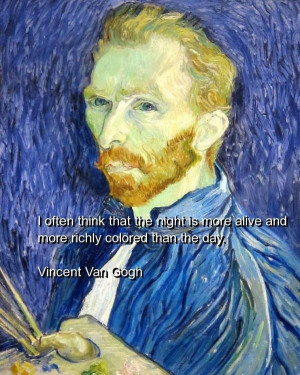 Vincent van gogh, quotes, sayings, night, day, deep quote