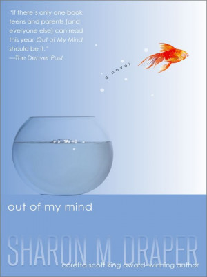 out of my mind, by Sharon M. Draper