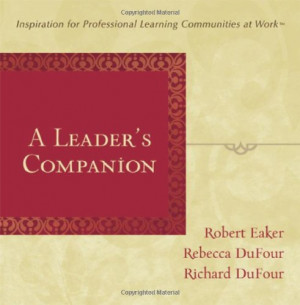 Leader s Companion Inspiration for Professional Learning Communities ...