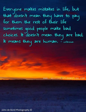 Everyone makes mistakes! As long as u learn from that mistake it ...