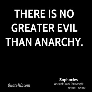 Anarchy Quotes and Sayings