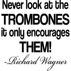 wagner_trombone_quote_ceramic_travel_mug.jpg?height=250&width=250 ...