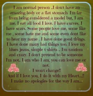 make no apologies for the way I am...