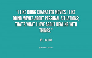 quote-Will-Gluck-i-like-doing-character-movies-i-like-180331_1.png