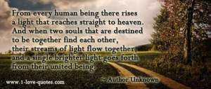 to heaven. And when two souls that are destined to be together ...