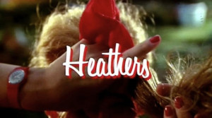 10 Quotes From 'Heathers' That You Should Make Part Of Your Daily ...