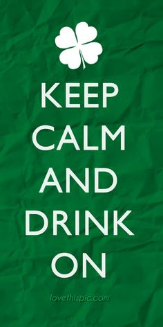 ... quotes irish saint patrick's day st. patrick's day quotes drink on