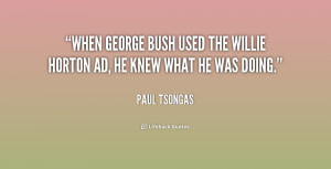 When George Bush used the Willie Horton ad, he knew what he was doing ...