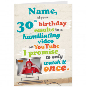 Happy Birthday Cards For Him Funny 30th birthday you tube video