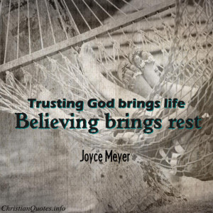 Joyce Meyer Quote – Trusting God View Image / Read Post