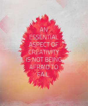 Don't Be Afraid to Fail in Creativity