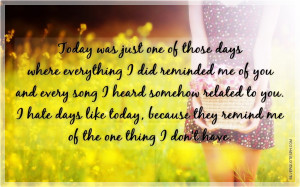Today Was Just One Of Those Days Where Everything I Did Reminded Me Of ...
