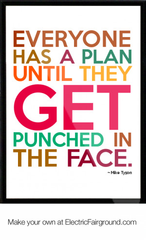 Mike Tyson Quotes Everyone Has A Plan Mike tyson framed quote