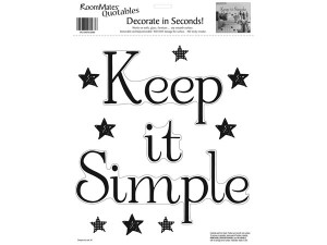 Keep It Simple Removable Wall Sticker Quote