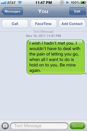 Want Him To Be Mine Again Quotes