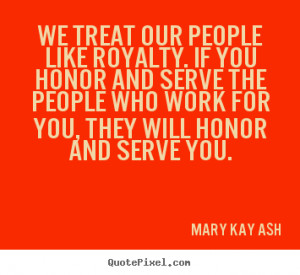 Treat People Quotes http://quotepixel.com/picture/motivational/mary ...