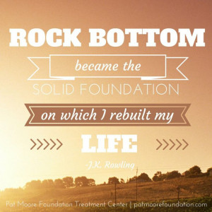 quote from Harry Potter author J.K. Rowling about hitting rock bottom ...