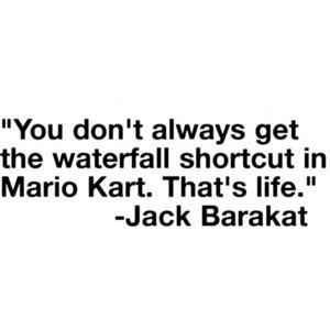 Jack Barakat twitter quote. :D