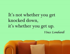 ... Not Whether You Get Knocked Down - Vince Lombardi | Vinyl Wall Quote