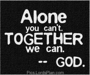 you can Achieve anything, Quote related to jesus christ , Alone we can ...