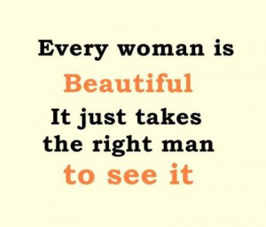 beautiful woman quotes every woman is beautiful it just takes the ...