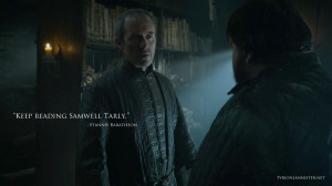 keep-reading-samwell-tarly-stannis-baratheon-quote