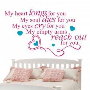 My Heart Is For You Quotes My heart longs for you