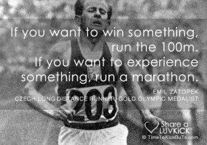If you want to win something, run the 100m. If you want to experience ...