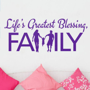 Life's Greatest Blessing, Family Wall Quote Decal