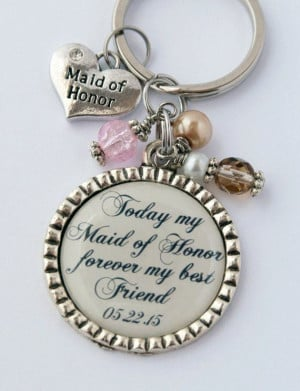 Gift Ideas For Maid Of Honor, Bridesmaid Quotes, Maid Of Honor Quotes ...