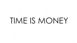 Time Is Money - Time Quotes
