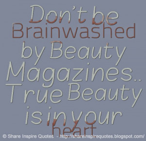 by-beauty-magazines-true-beauty-is-in-your-heart-share-inspire-quotes ...