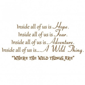 inside all of us is hope inside all of us is fear inside all of us is ...