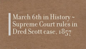 ... Court rules in Dred Scott case, 1857 - #todayinhistory #history