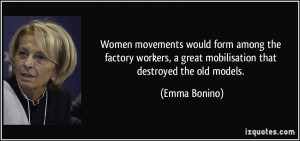 Women movements would form among the factory workers, a great ...