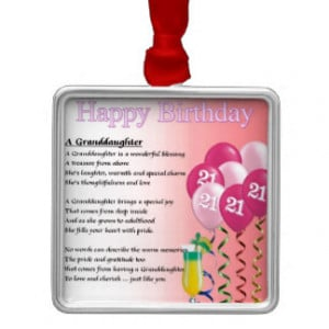 21st Birthday Granddaughter Poem Square Metal Christmas Ornament
