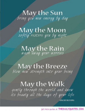 may-the-sun-shine-apache-blessing-quotes-sayings-pictures.jpg