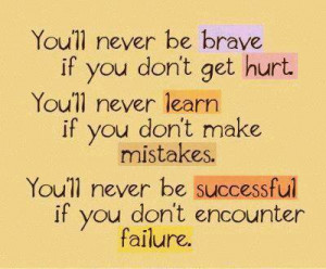 Learn If You Don't Make Mistakes: Quote About Youll Never Learn ...