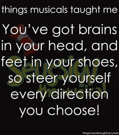 ... Musical ~ Things Musicals Taught Me, ~ ☮ Broadway Musical Quotes