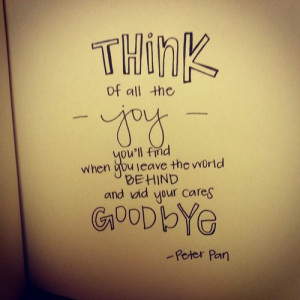 disney, goodbye, goodbye quotes, peterpan, quotes